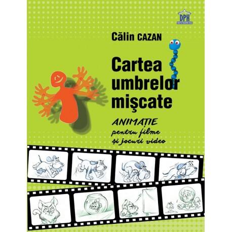CARTEA UMBRELOR MISCATE - manual de animatie