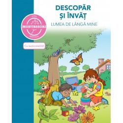DESCOPAR SI INVAT LUMEA DE LANGA MINE – dupa metoda Montessori