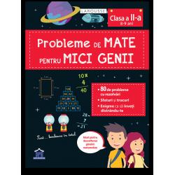 PROBLEME DE MATE PENTRU MICI GENII - clasa a II-a (8-9 ani)